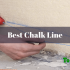 7 Best Chalk Line In 2019 – Reviewed & Complete Buyer's Guide