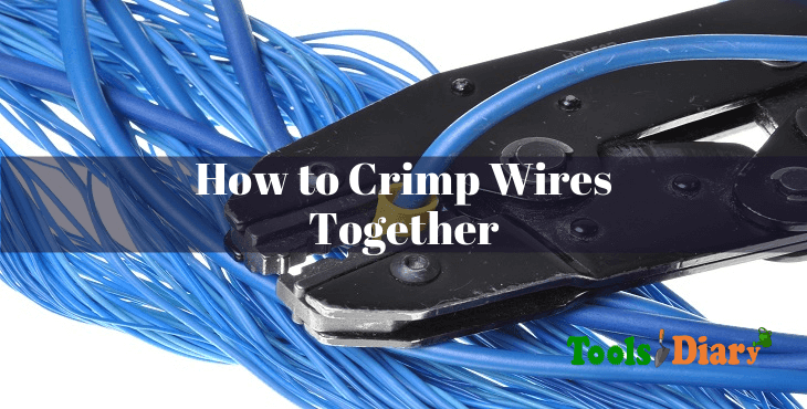 How to Crimp Wires Together