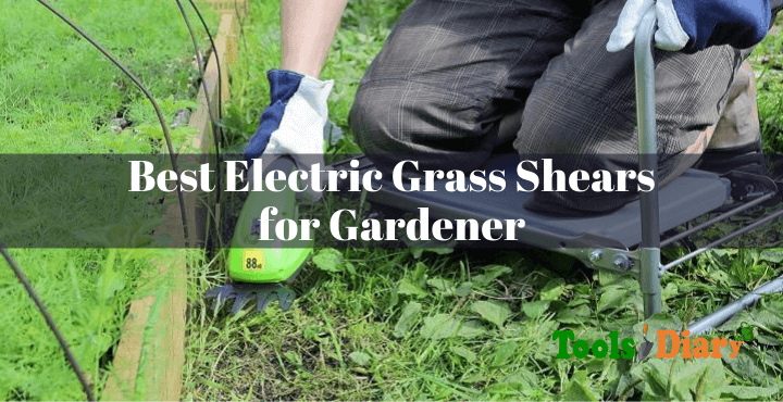 Best Electric Grass Shears