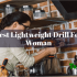 10 Best Lightweight Drill For a Woman 2020 – Guides & Ultimate Comparisons