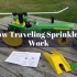 How Traveling Sprinklers Work